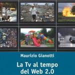 """LIBRI, MAURIZIO GIANOTTI: """"TV E INTERNET DIVENTERANNO UN UNICO STRUMENTO ESPRESSIVO"""""""