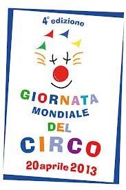 Giornata mondiale del circo, 20 aprile 2013: la Chiesa e la città alleati del Circo