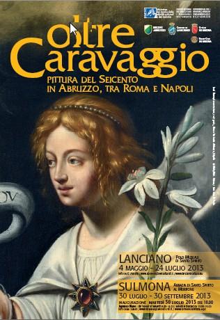 Oltre Caravaggio. Pittura del Seicento in Abruzzo, tra Roma e Napoli.
