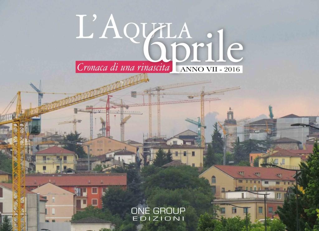 L'Aquila 6 Aprile. Cronaca di una rinascita.  Lo speciale CalenDiario degli aquilani sarà presentato il 22 aprile al Palazzetto dei Nobili.