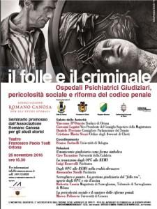 """Convegno """"Il folle e il criminale. Ospedali psichiatrici giudiziari (OPG)  Pericolosità sociale e riforma del codice penale""""  Associazione Romano Canosa."""