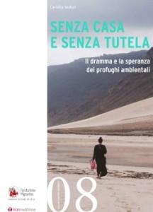 Senza casa e senza tutela  Un volume della Fondazione Migrantes sui profughi ambientali.