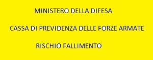 ANALISI DELLA SITUAZIONE DELLE CASSE DI PREVIDENZA DELLE FF.AA. ALLA LUCE DELLE FONTI DEL DIRITTO.