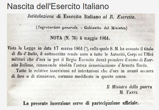 Il 4 maggio 1861 con la nota ministeriale N 76 nasce l'Esercito Italiano.