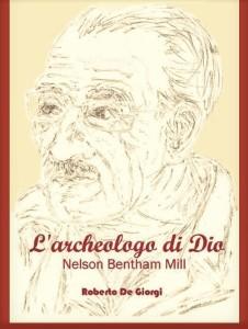 «L'Archeologo di Dio»di Roberto De Giorgi. Un tuffo surreale nell'archeologia biblica statunitense.