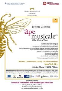 L'Ape musicale di Lorenzo Da Ponte,  prima opera italiana destinata agli Stati Uniti  L'esecuzione e un convegno il 15 ottobre alla Columbia University di New York.