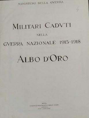 Commissariato Generale per le Onoranze ai Caduti.  Caduti della 1ª guerra mondiale: digitalizzazione fascicoli dell'Albo d'Oro.