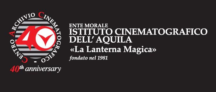 """L'ISTITUTO CINEMATOGRAFICO DELL'AQUILA """"LANTERNA MAGICA"""" COMPIE 40 ANNI"""