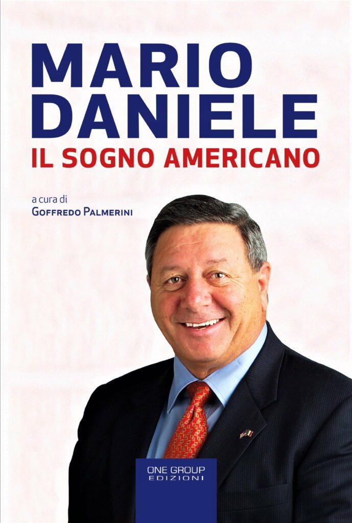 """""""Mario Daniele, il sogno americano"""""""
